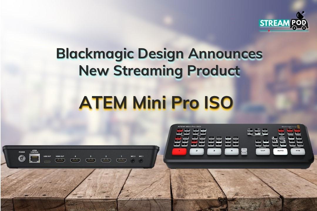 Blackmagic Design Atem Mini Pro Iso Streampod